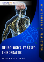 Neurologically-Based Chiropractic