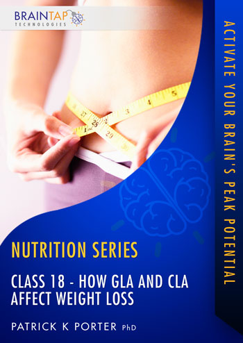 FFF Class18 - How GLA and CLA Affect Weight Loss