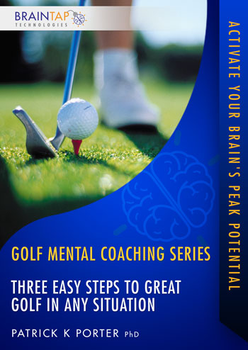 GF12 - Three Easy Steps to Great Golf in Any Situation