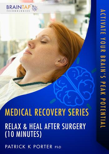 MS07 - Relax and Heal After Surgery (10 minutes)
