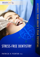 Stress-Free Dentistry