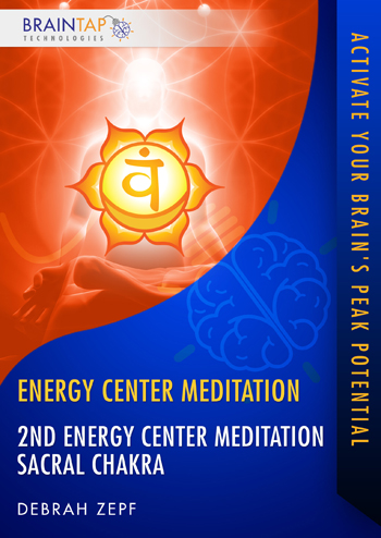 ECM02 - 2nd Energy Center Meditation Sacral Chakra