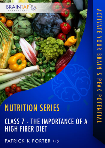 FFF Class07 - The Importance of a High Fiber Diet