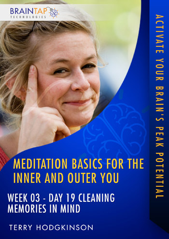 MBIOY19 - Week03 Day19 Cleaning Memories in Mind