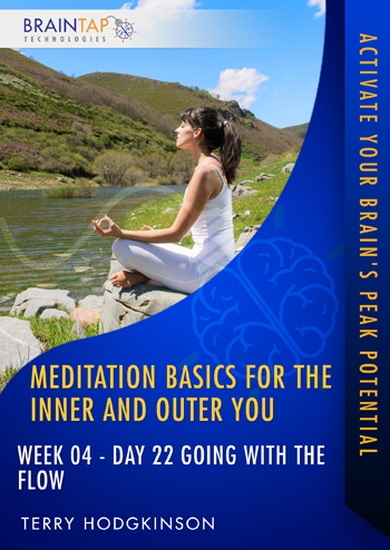 MBIOY22 - Week04 Day 22 Going With The Flow