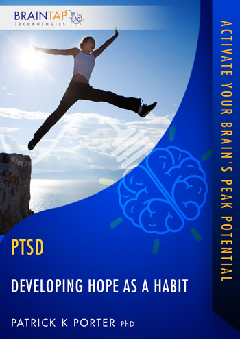 PTSD06 - Developing Hope as a Habit - Dual Voice