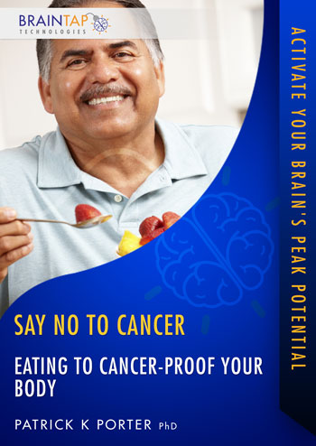 SNC07 - Eating To Cancer-Proof Your Body - Dual Voice